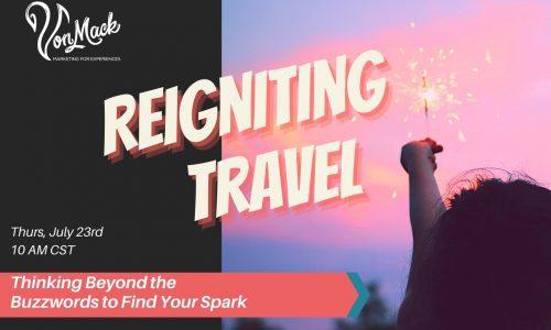 Von Mack Webinar Reignite Travel Webinar Banner