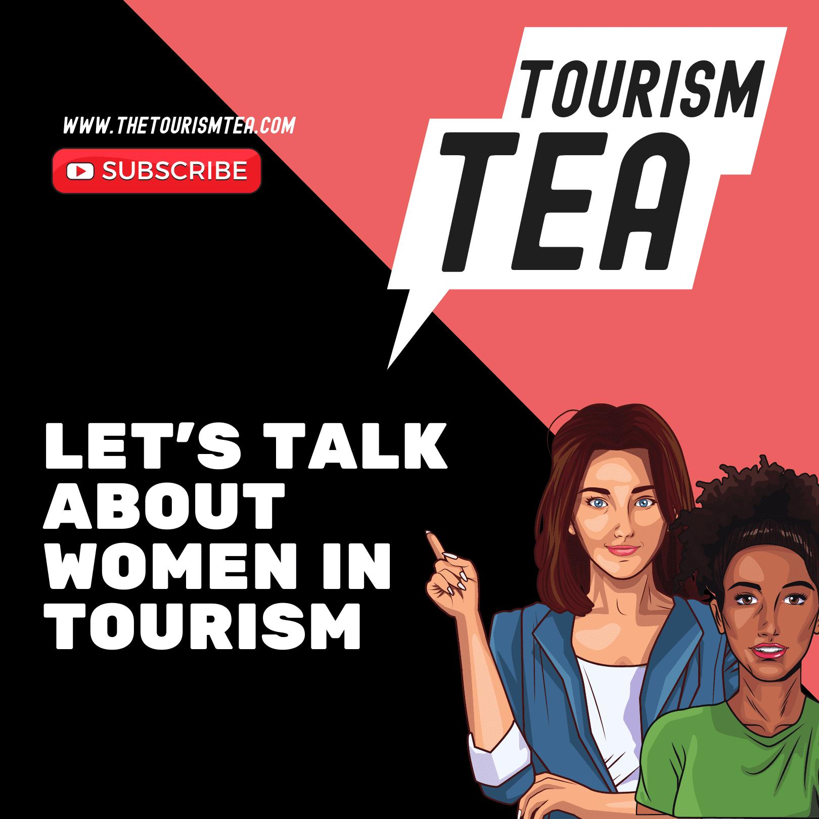 The Tourism Tea | Women In Tourism