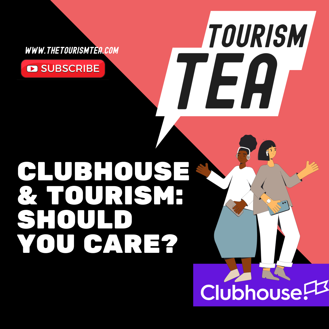 clubhouse for tourism