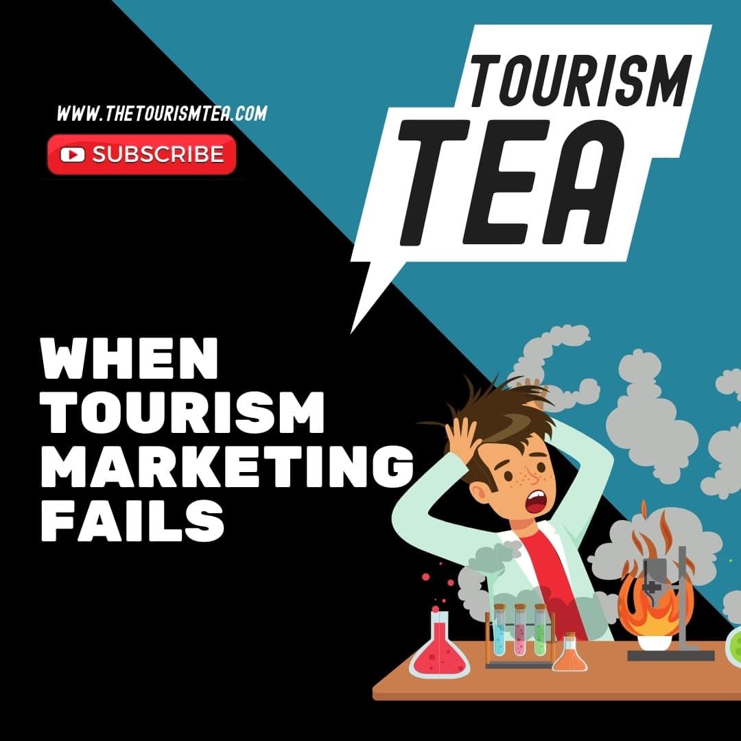 Tourism Marketing Fails